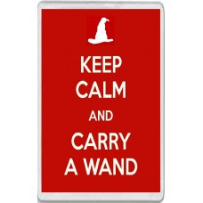 Keep Calm and Carry a Wand