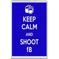 Keep Calm and Shoot f8