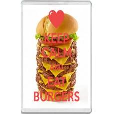 Keep Calm and Eat Burgers