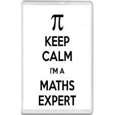 Keep Calm I'm a Maths Expert