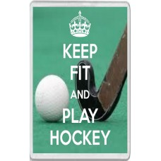 Keep Fit and Play Hockey