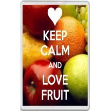 Keep Calm and Love Fruit