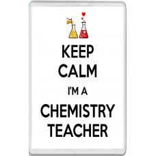 Keep Calm I'm a Chemistry Teacher