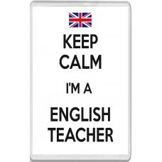 Keep Calm I'm a English Teacher