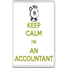 Keep Calm I'm an Accountant