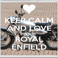 Keep Calm and Love Your Royal Enfield - Large Coaster