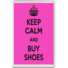 Keep Calm and Buy Shoes - Jumbo Fridge Magnet