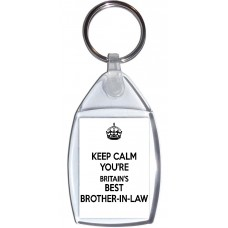 Keep Calm You're Britain's Best Brother-in-Law - Keyring