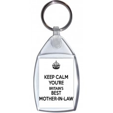 Keep Calm You're Britain's Best Mother-in-Law - Keyring