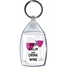 Keep Calm and Drink Wine - Keyring