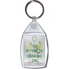 I'd Rather be Drinking Gin - Keyring