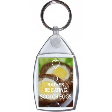 I'd Rather be Eating Scotch Eggs - Keyring
