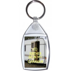 I'd Rather be in My Caravan - Keyring