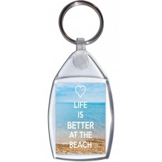 Life is Better at the Beach - Keyring