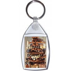 I Make Chocolate Disappear What's Your Superpower? - Keyring