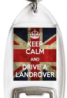 Keep Calm and Drive a Landrover - Bottle Opener Keyrings
